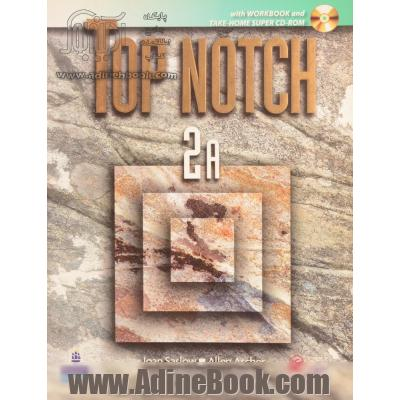 Top notch: English for today's world 2A: with workbook