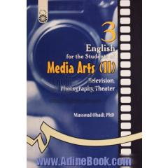 English for the students of media arts (II): television, photography, theater