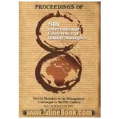 Proceedings of 8th international conference of quality managers