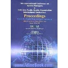 Proceedings of 9th international conference of quality managers & 14th Asia pacific quality ...