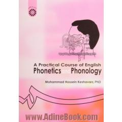 A practical course of English phonetics and phonology